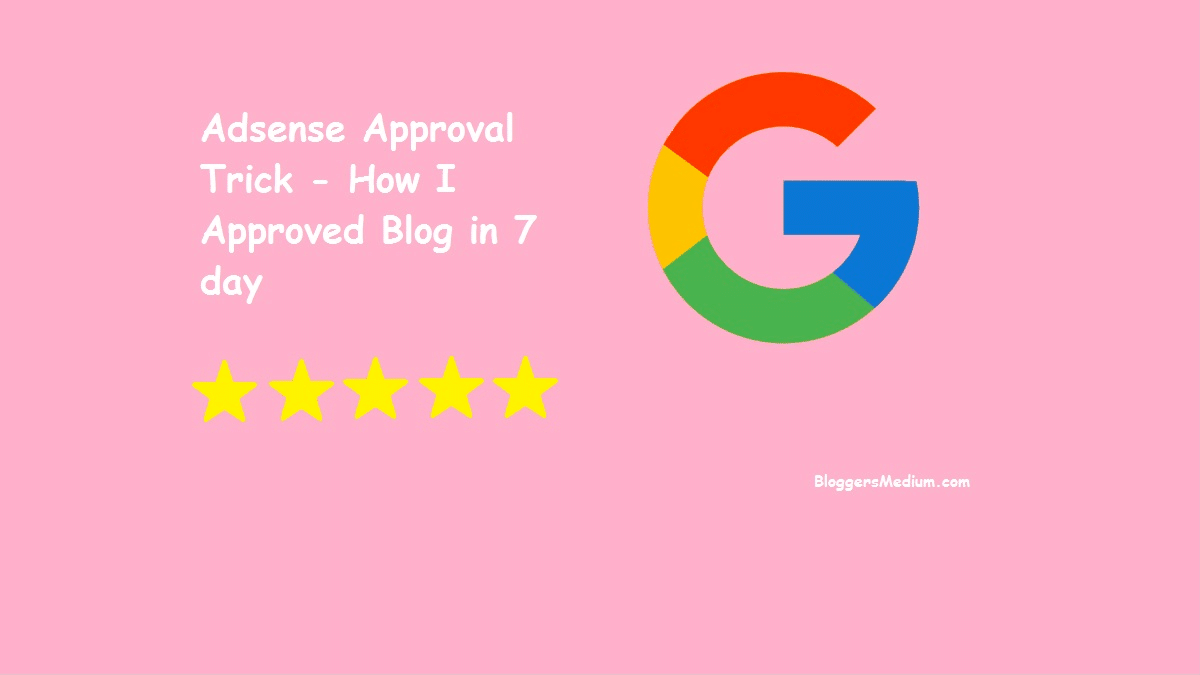 Adsense Approval Trick 2020 - How I Approved Blog in 7 day